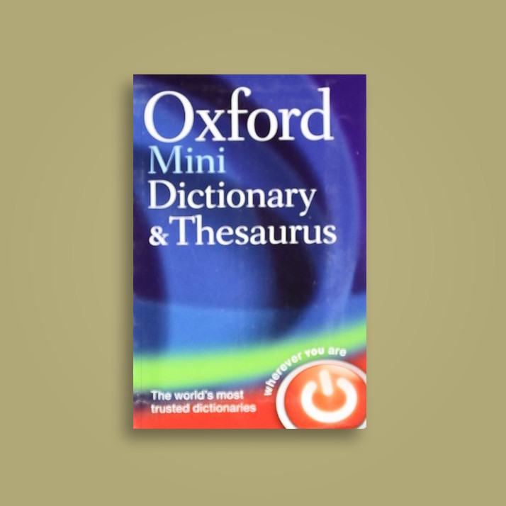 oxford mini dictionary and thesaurus oxford dictionaries near me