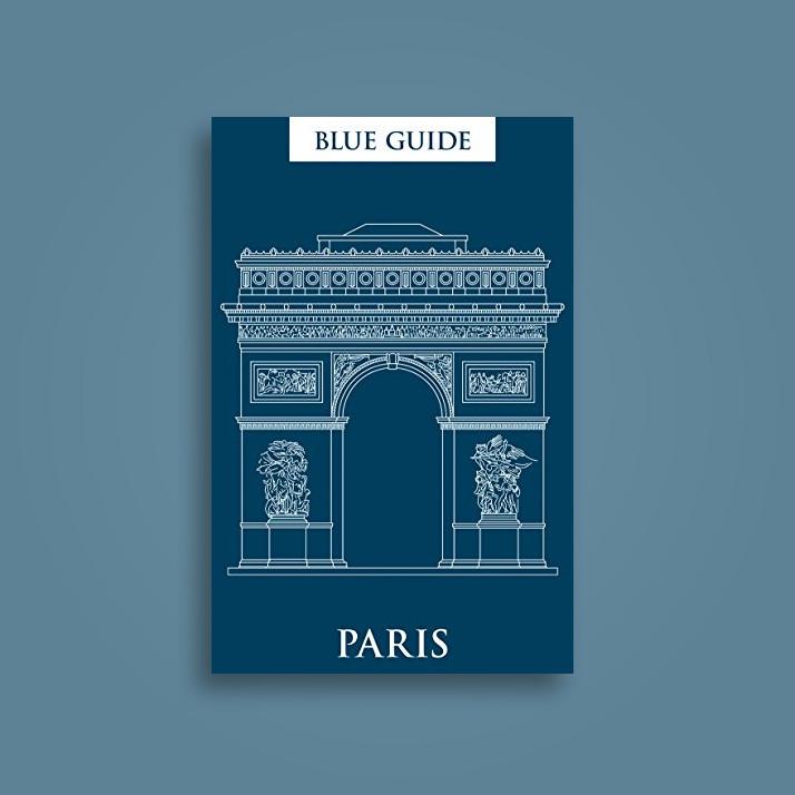 Blue Guide Paris - Delia Gray-Durant