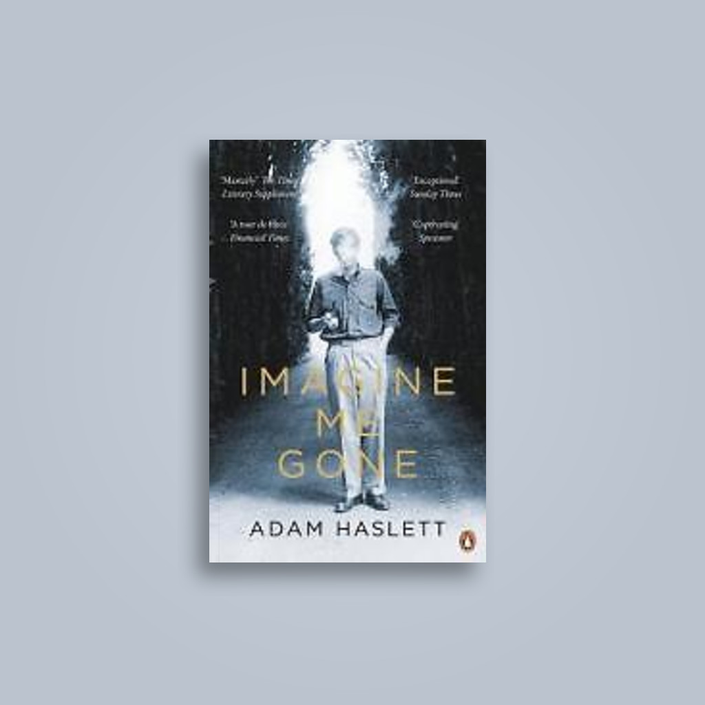 Imagine Me Gone - Adam Haslett