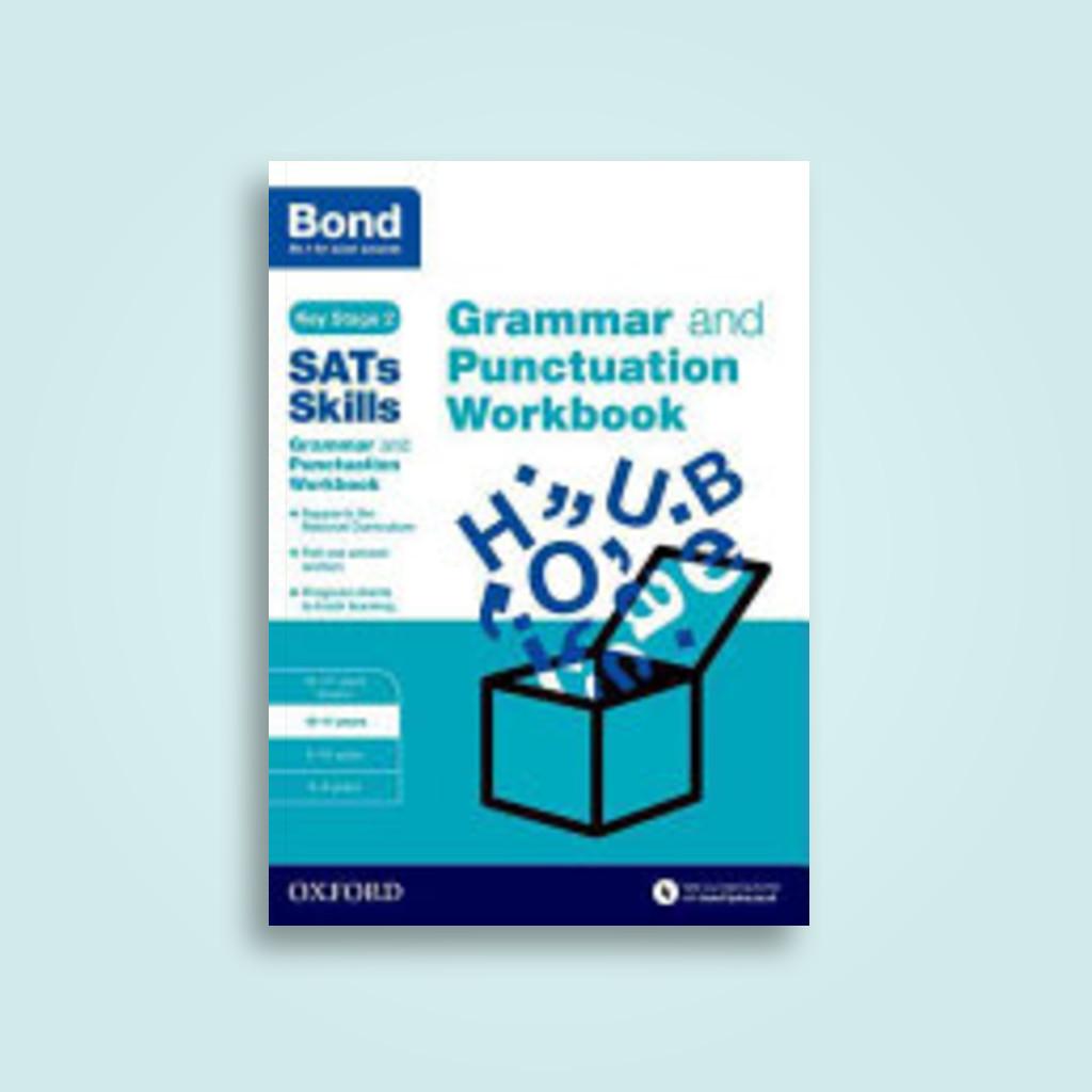 Workbooks grammar and punctuation workbook : Bond SATs Skills: Grammar and Punctuation Workbook: 10-11 Years ...