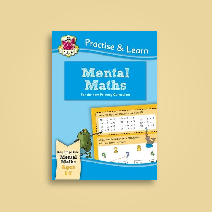 Practise & Learn: Mental Maths (Ages 5-7) - CGP Books Near Me ...