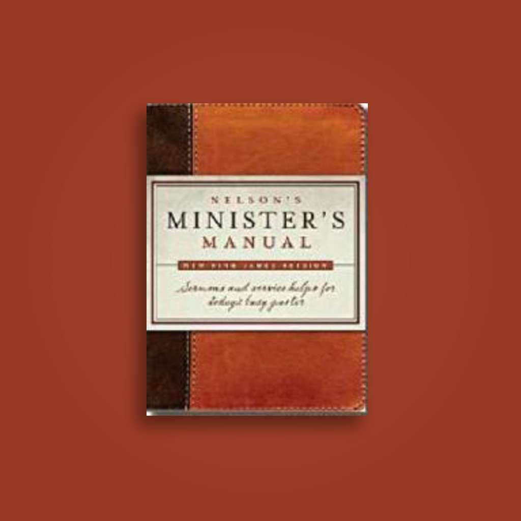 nelson s minister s manual nkjv edition undefined near me rh near st nelson ministers manual download free nelson minister's manual nkjv