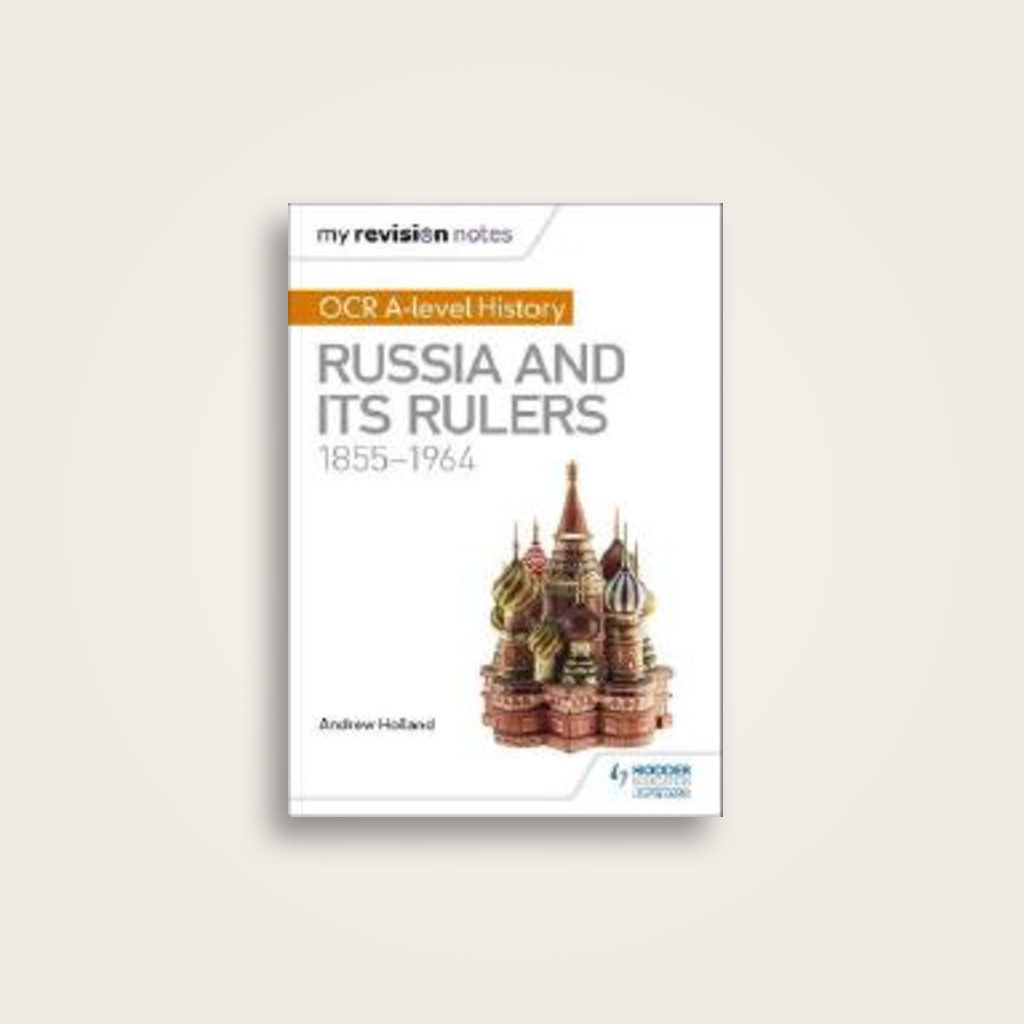 My Revision Notes: OCR A Level History: Russia and its Rulers 1855-1964 -  undefined Near Me | NearSt