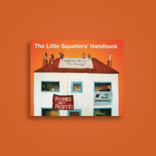 The Little Squatters' Handbook