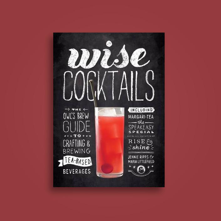 Wise Cocktails - Jennie Ripps, Maria Littlefield
