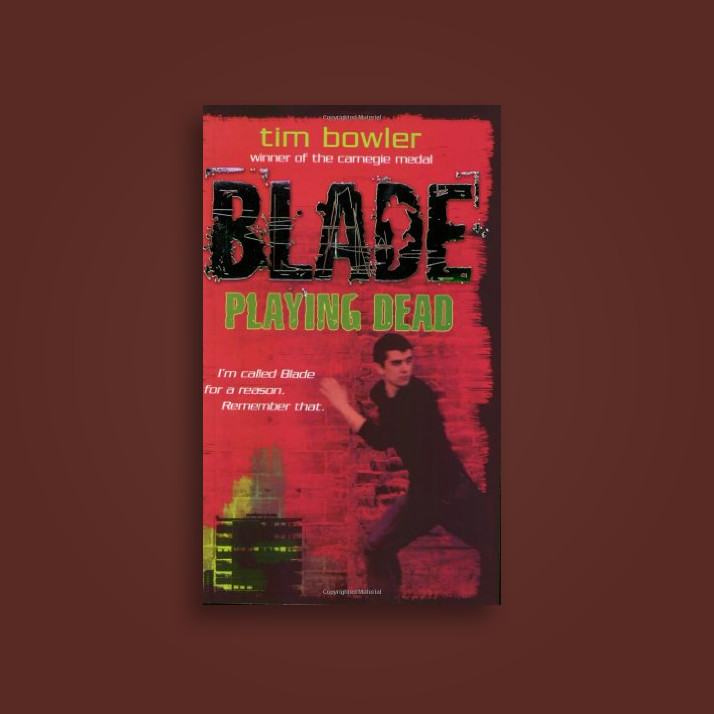 Blade 1 Playing Dead Tim Bowler Near Me Nearst Find And Buy