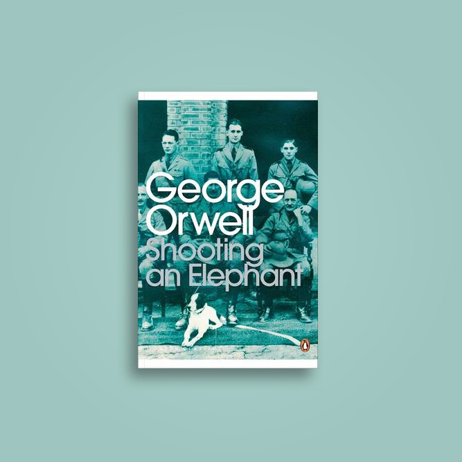 essays on george orwell shooting an elephant Orwell begins his essay by describing the intense hatred of the burmese for their european masters in moulmein, in lower burma, i was hated by large numbers of people, the only time in my life that i have been important enough for this to happen to me.