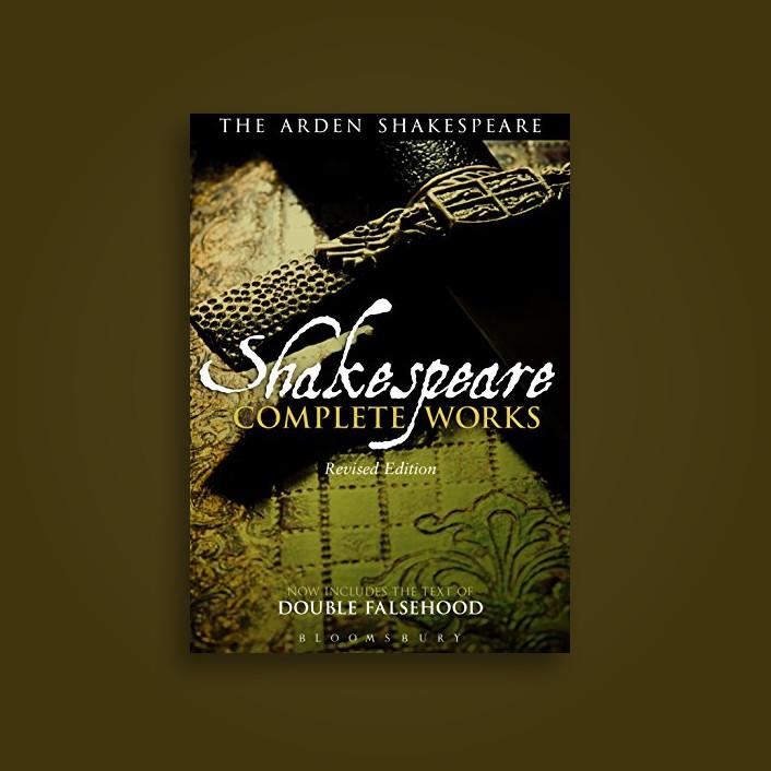 Arden Shakespeare Complete Works - William Shakespeare