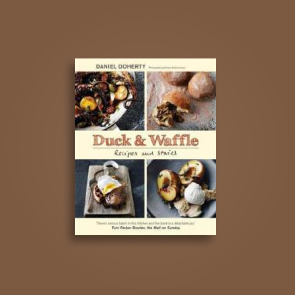 Duck & Waffle: Recipes and stories