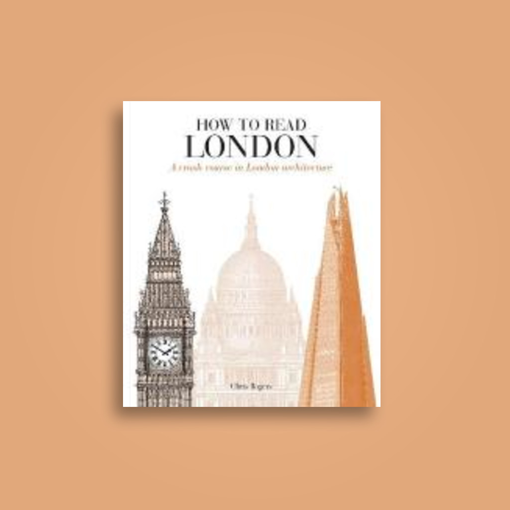 How to Read London - Chris Rogers