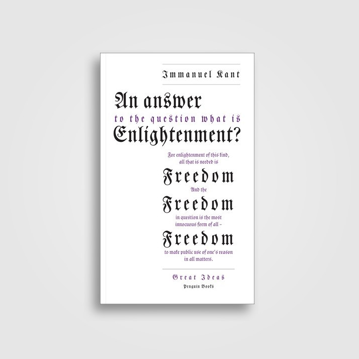 an analysis of the what is enlightenment by immanuel kant View essay - kant - what is enlightenment - summarydocx from phil 2050 at utah valley university utah valley university r bohannon ma phil-2050-007 fall semester 2008 raging against the.