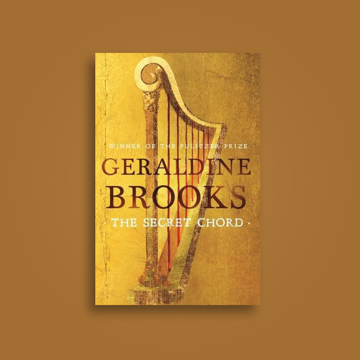 The Secret Chord - Geraldine Brooks Near Me | NearSt Find and buy ...