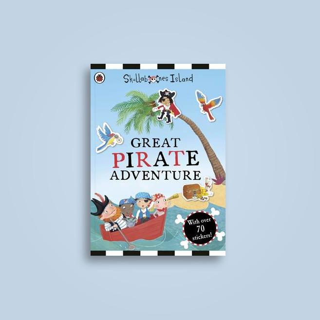 The Great Pirate Adventure: A Ladybird Skullabones Island Sticker Book - Ladybird
