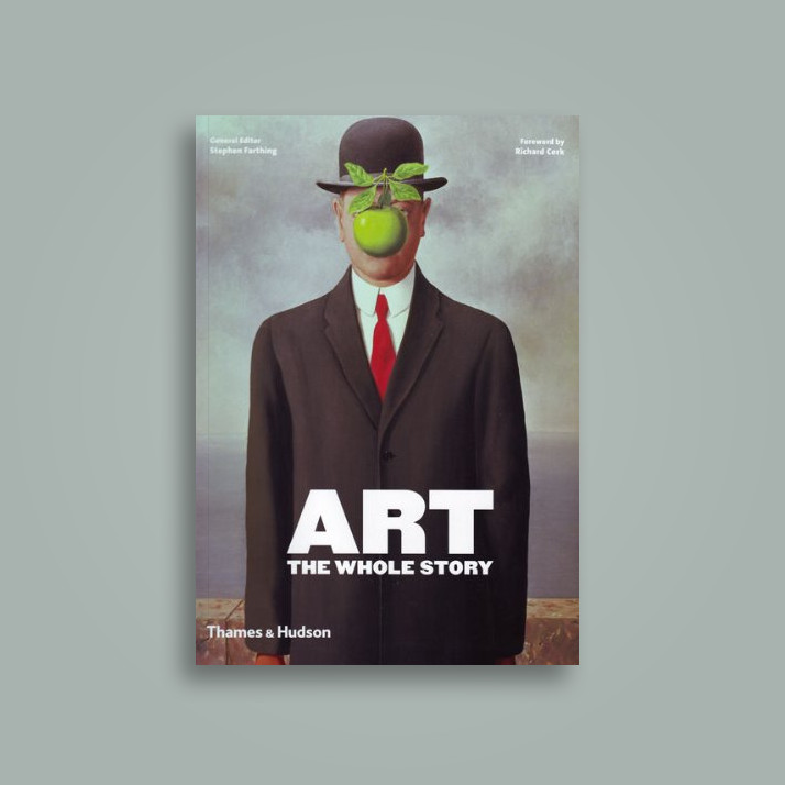 Art: The Whole Story - Richard Cork