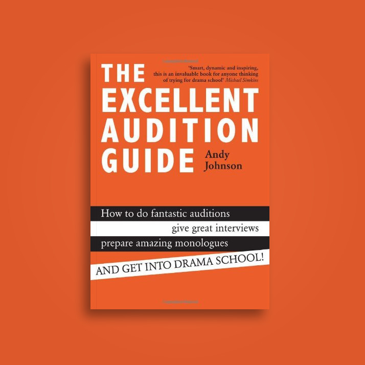 The Excellent Audition Guide - Andy Johnson