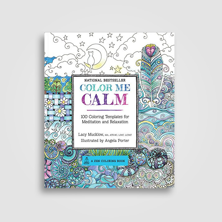Colour Me Calm 100 Coloring Templates For Meditation And Relaxation