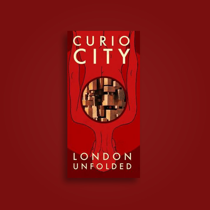 Curiocity D: London Dissected