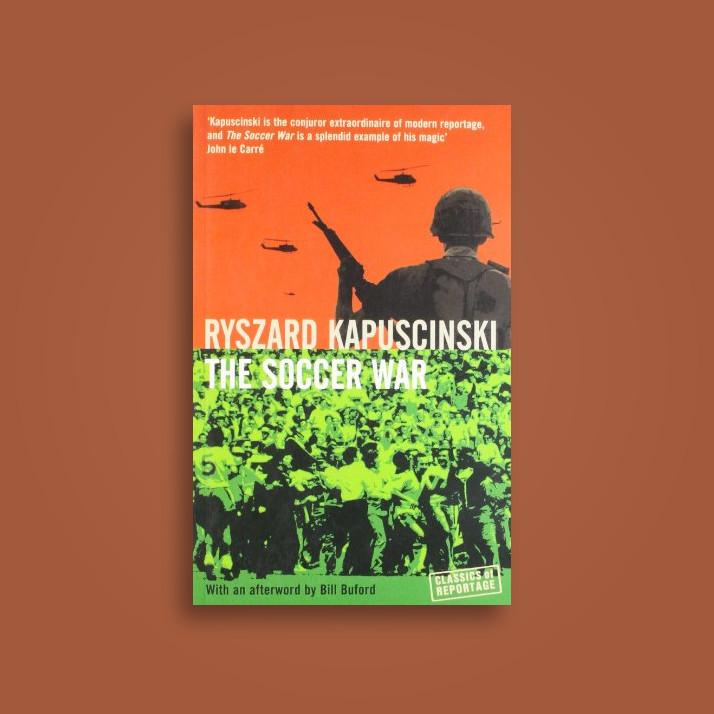 The Soccer War Ryszard Kapuscinski Near Me Nearst Find And Buy