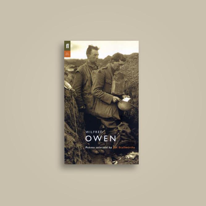 the poems of wilfred owen stallworthy jon owen wilfred